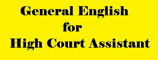 General English For High Court Assistant set 5