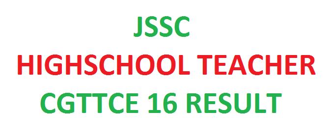 JSSC CGTTCE 2016 RESULT, JSSC TGT 2016 RESULT