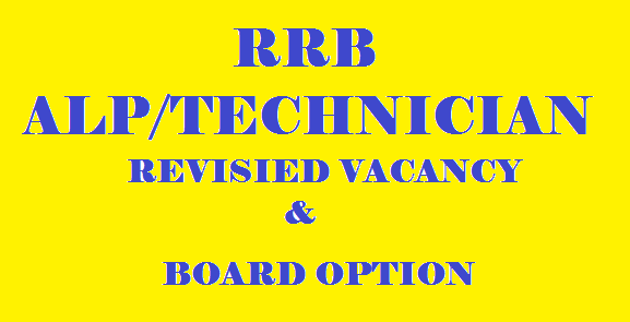 RRB ALP REVISED VACANCY AND BOARD OPTION