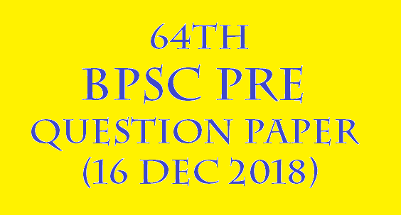 64th BPSC PRE QUESTION PAPER