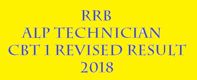 RRB ALP TECHNICIAN CBT 1 REVISED RESULT 201