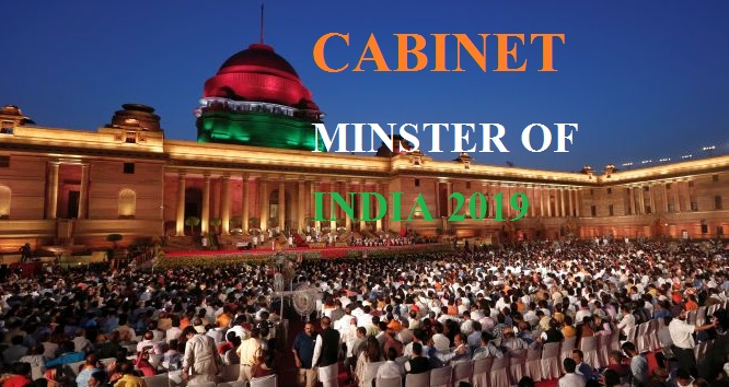 CABINET MINISTER OF INDIA 2019