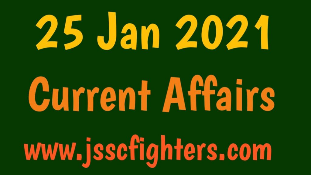 Current affairs 25 january 2021
