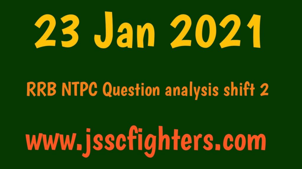 RRB NTPC 24 Jan 2021 shift 1 Questions  Answer
