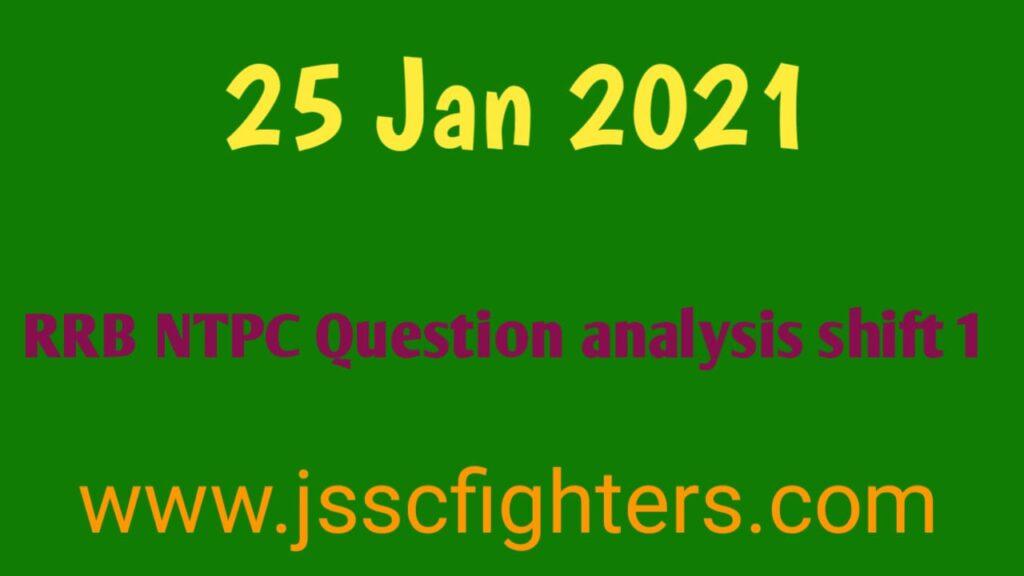 RRB NTPC Question Analysis 25 Jan 2021 shift 1