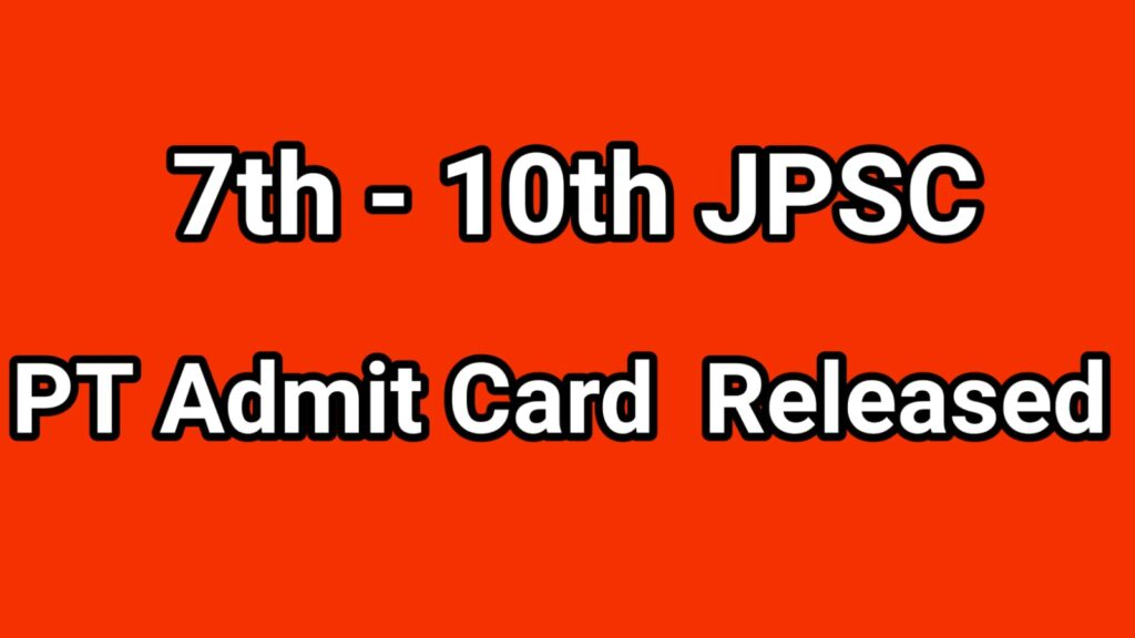 7th - 10th PT Admit Card Released